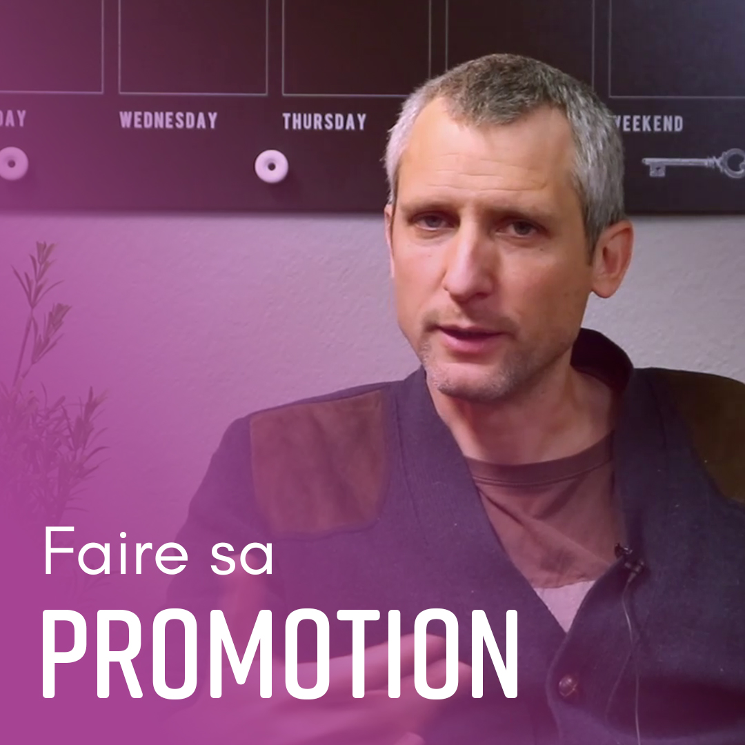 Faire sa promotion - Jean-Charles Dufeu - Indie Up