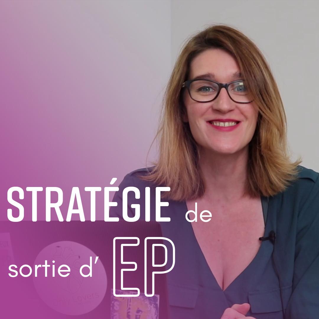 Stratégie de sortie d'EP - Amélie Martin - Indie Up